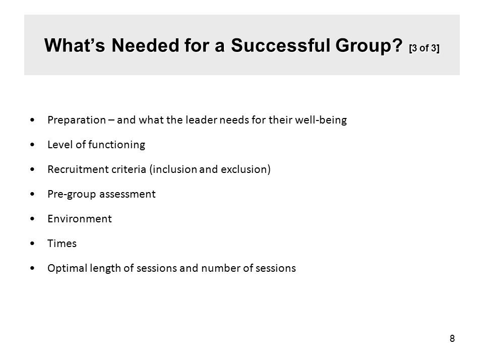 What's Needed for a Successful Group [3 of 3]